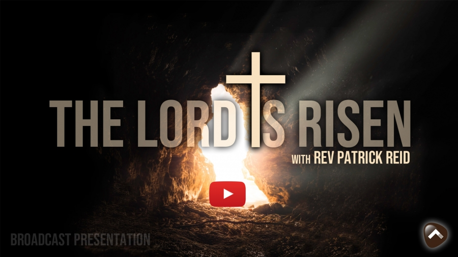 Easter - The Lord Is Risen - play